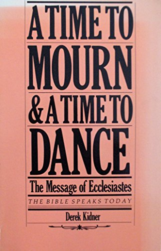 9780877846475: A Time to Mourn, and a time to Dance