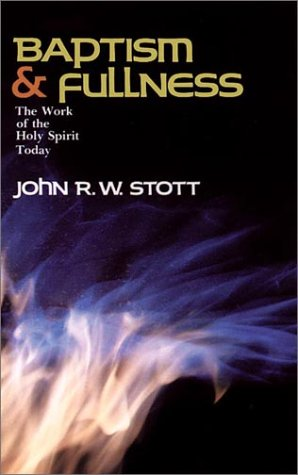 9780877846482: Baptism and Fullness: The Work of the Holy Spirit Today