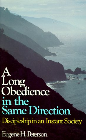9780877847274: A Long Obedience in the Same Direction: Discipleship in an Instant Society
