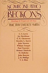 Someone Who Beckons: Readings and Prayers for 60 Days: Timothy Dudley-Smith