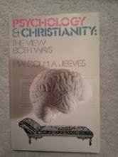 9780877847786: Psychology & Christianity: The view both ways