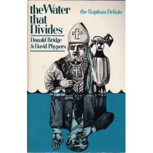 9780877847878: The water that divides: The baptism debate