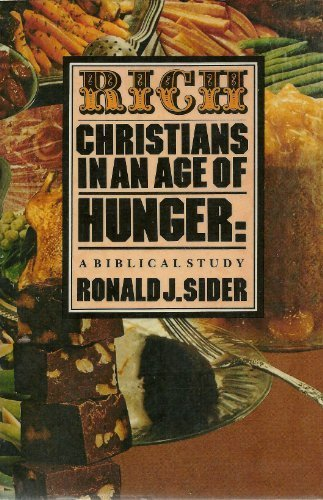 9780877847939: Rich Christians in an Age of Hunger: A Biblical Study