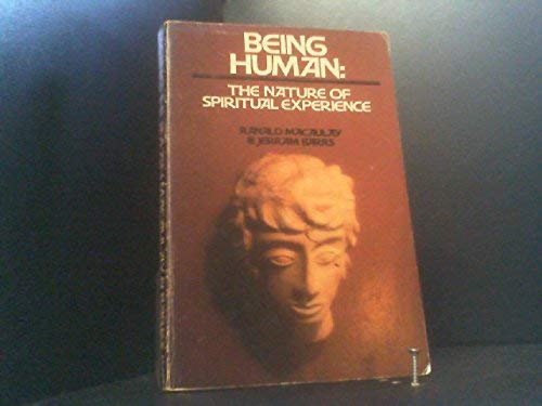 9780877847960: Being Human: The Nature of Spiritual Experience