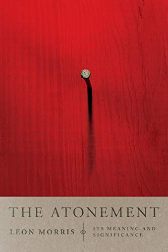 9780877848264: The Atonement: Its Meaning and Significance