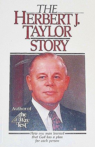 The Herbert J. Taylor Story: Taylor, Herbert J.