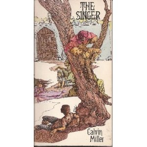 The Singer (9780877848714) by Calvin Miller
