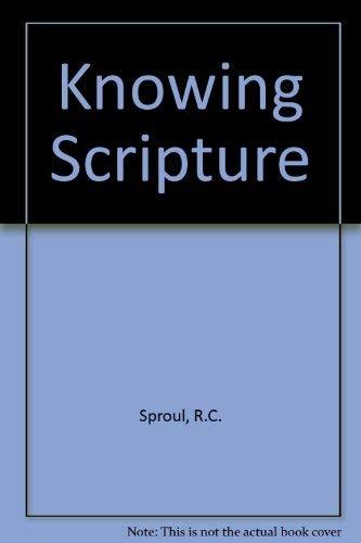 9780877848738: Knowing Scripture [Gebundene Ausgabe] by Sproul, R.C.