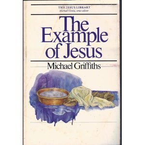 9780877849292: The example of Jesus (The Jesus library)