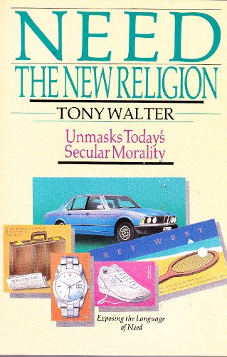 Need-The New Religion: J. A. Walter