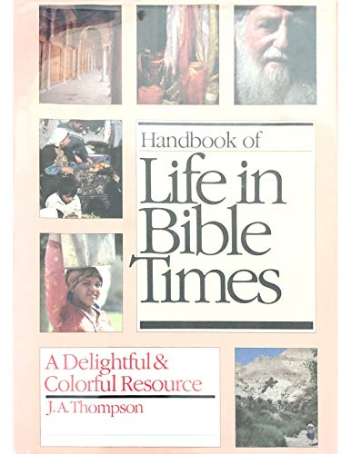 9780877849490: Handbook of life in Bible times