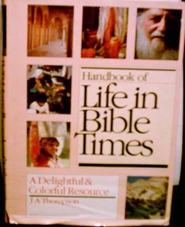 9780877849490: Handbook of life in Bible times