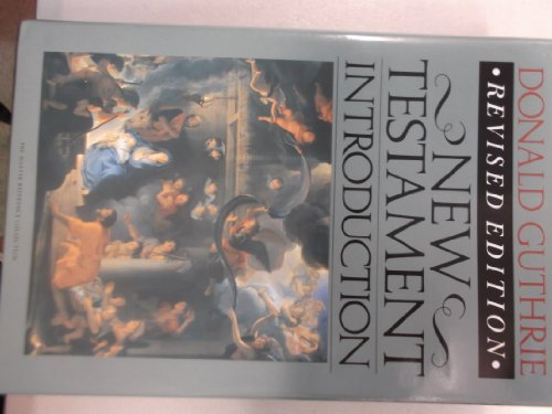 New Testament Introduction (0877849536) by Donald Guthrie