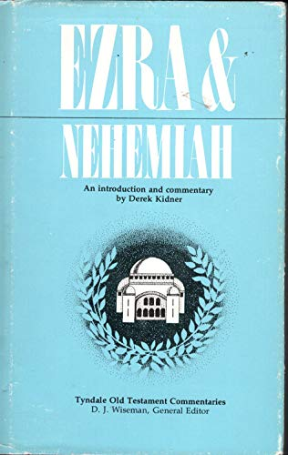9780877849629: Ezra and Nehemiah: An Introduction and Commentary (The Tyndale Old Testament commentaries)
