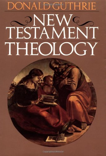 9780877849650: New Testament Theology (Guthrie New Testament Reference Set)