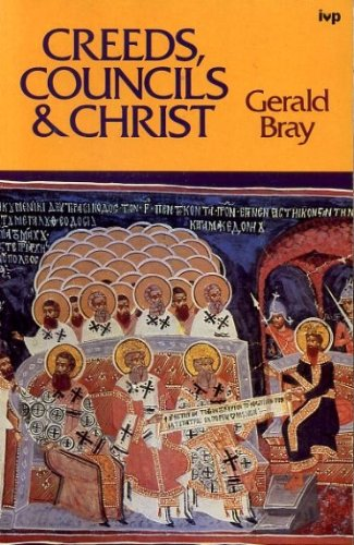 9780877849698: Creeds, Councils, and Christ