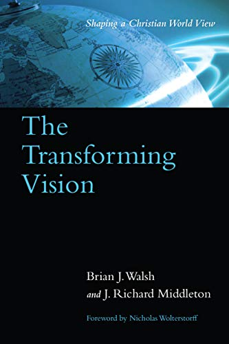9780877849735: The Transforming Vision: Shaping a Christian World View