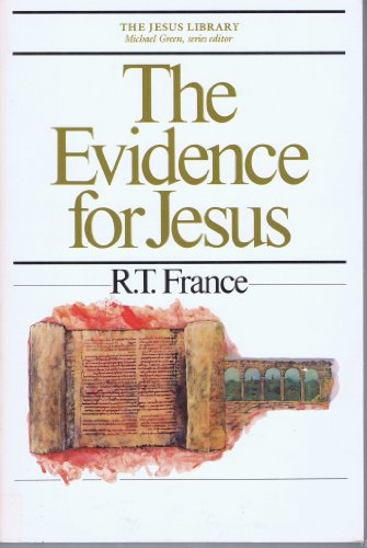 9780877849865: The Evidence for Jesus (The Jesus Library)