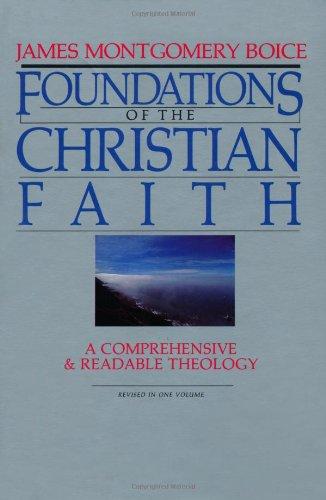 Foundations of the Christian Faith (Hardcover): James Montgomery Boice