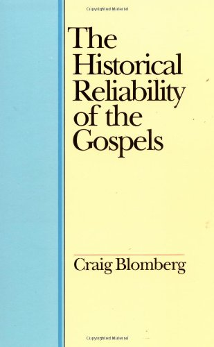 9780877849926: The Historical Reliability of the Gospels