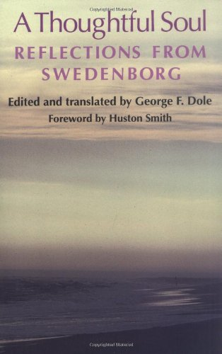 9780877851486: A THOUGHTFUL SOUL: REFLECTIONS FROM SWEDENBORG