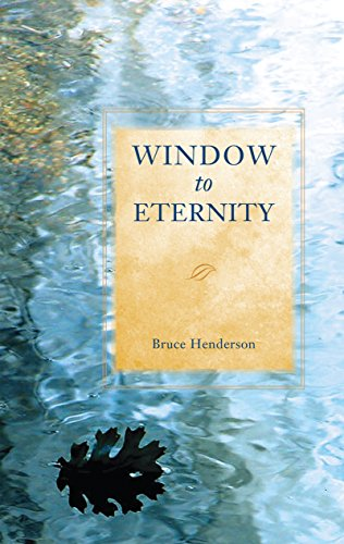 WINDOW TO ETERNITY (0877851603) by HENDERSON, BRUCE