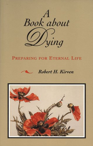 Book about Dying: Preparing for Eternal Life