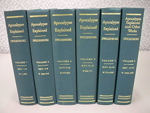 9780877852124: Apocalypse Explained: According to the Spiritual Sense in Which the Arcana There Predicted but Heretofore Concealed Are Revealed : A Posthumous Work of Emanuel Swedenborg