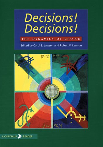 DECISIONS! DECISIONS!: THE DYNAMICS OF CHOICE (CHRYSALIS READERS)