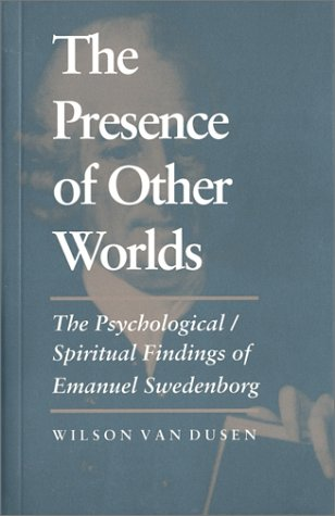 9780877852476: The Presence of Other Worlds: The Psychological/Spiritual Findings of Emanuel Swedenborg