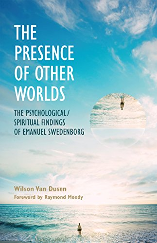 9780877853121: THE PRESENCE OF OTHER WORLDS: THE PSYCHOLOGICAL AND SPIRITUAL FINDINGS OF EMANUEL SWEDENBORG