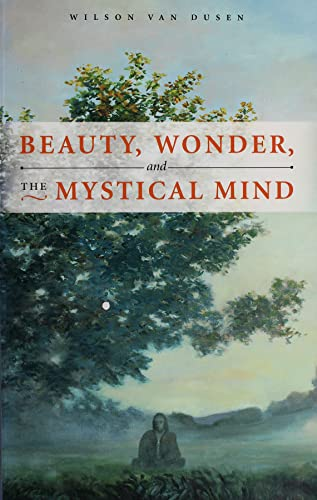 9780877853886: Beauty, Wonder, and the Mystical Mind