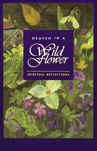 9780877853923: Heaven in a Wild Flower: Spiritual Reflections