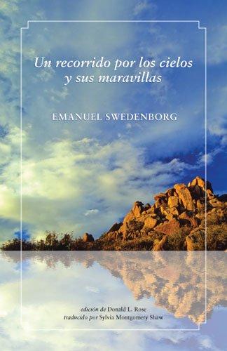 Un recorrido por los cielos y sus maravillas (Spanish Edition) (9780877854258) by EMANUEL SWEDENBORG