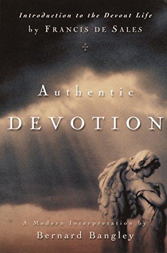 9780877880004: Authentic Devotion: A Modern Interpretation of Introduction to the Devout Life by Francis de Sales