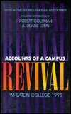 9780877880066: Accounts of a Campus Revival: Wheaton College, 1995