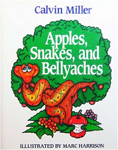 9780877880165: Apples, Snakes, and Bellyaches