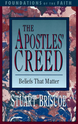 9780877880523: The Apostles' Creed (Foundations of the Faith)