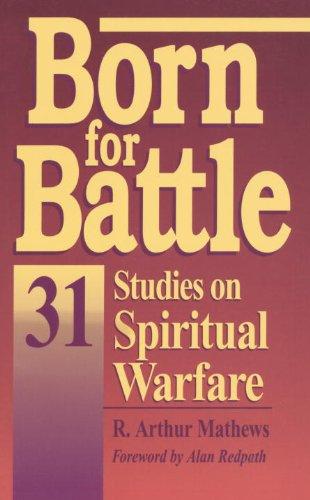 9780877880905: Born for Battle: 31 studies on spiritual warfare