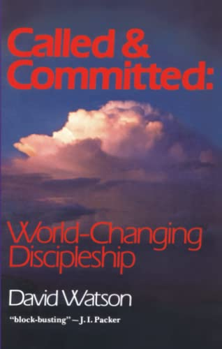 9780877881018: Called and Committed: World-Changing Discipleship