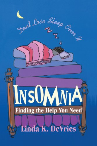 Insomnia: Finding the Help You Need: DeVries, Linda K.