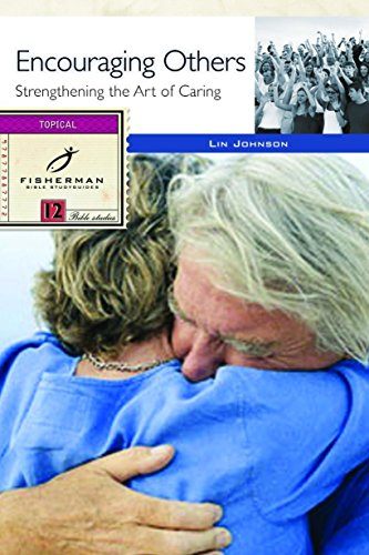 9780877882213: Encouraging Others: Strengthening the Art of Caring (Fisherman Bible Study Guide)