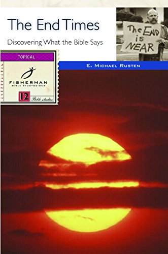 9780877882343: The End Times: Discovering What the Bible Says (Fisherman Bible Studyguide Series)