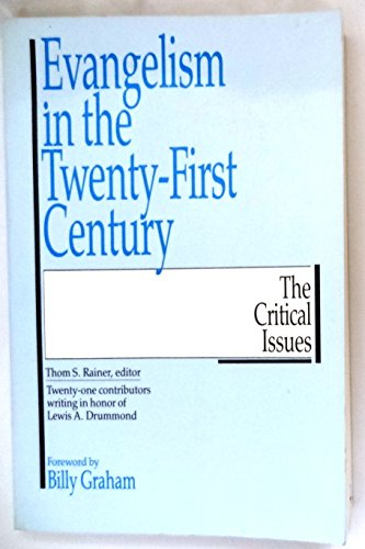 9780877882381: Evangelism in the 21st Century: The Critical Issues