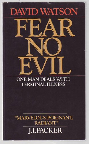 9780877882480: Fear No Evil: One Man Deals with Terminal Illness