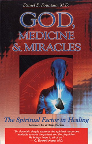 9780877883210: God, Medicine, and Miracles: The Spiritual Factor in Healing
