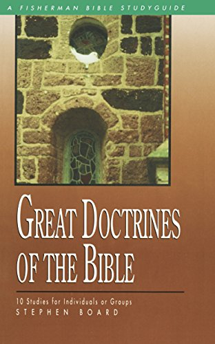 9780877883562: Great Doctrines of the Bible: 10 Studies for Individuals or Groups (Fisherman Bible Studyguide Series)