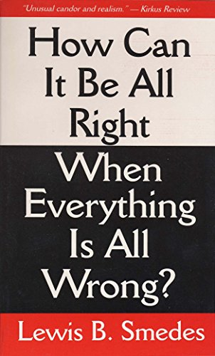 9780877883586: How Can It Be All Right When Everything Is All Wrong?