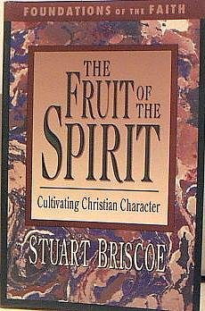 9780877883661: The Fruit of the Spirit: Cultivating Christian Character (Foundations of the Faith)