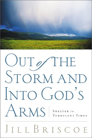 9780877884125: Out of the Storm and into God's Arms: Shelter in Turbulent Times
